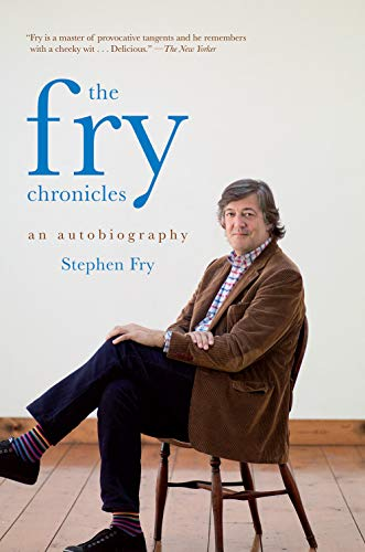 9781468301489: The Fry Chronicles: An Autobiography