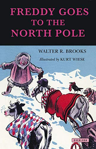 9781468303209: Freddy Goes to the North Pole (Freddy the Pig)