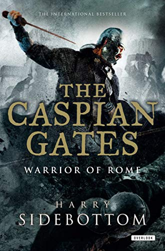9781468303407: The Caspian Gates (Warrior of Rome (Paperback))
