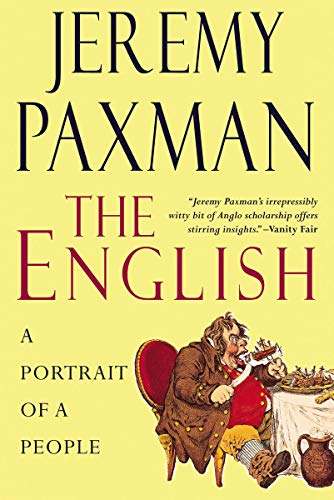 The English: A Portrait of a People: Paxman, Jeremy