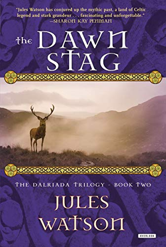 9781468304961: The Dawn Stag: The Dalriada Trilogy, Book Two