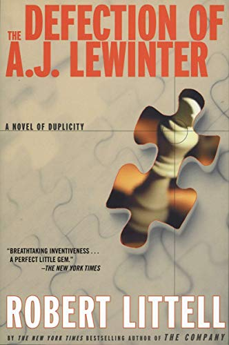 9781468306361: The Defection of A.J. Lewinter: A Novel of Duplicity