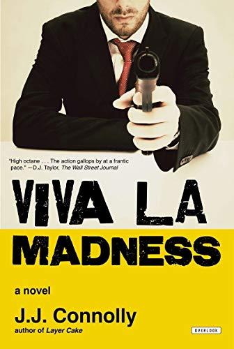 9781468306378: Viva la Madness: A Novel