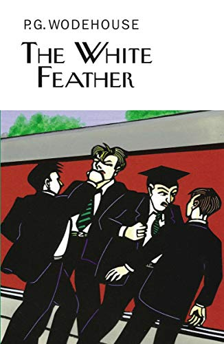 The White Feather (Collector's Wodehouse): Wodehouse, P.G.