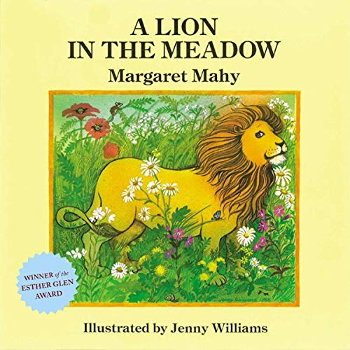 A Lion in the Meadow: Margaret Mahy