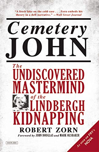 9781468306699: Cemetery John: The Undiscovered Mastermind of the Lindbergh Kidnapping