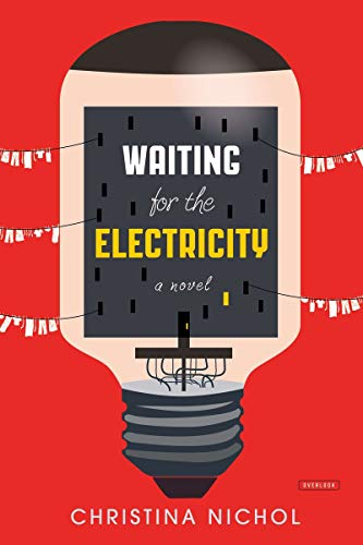Waiting for Electricity (Signed First Edition): Christina Nichol