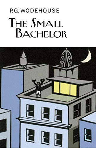 9781468306972: The Small Bachelor (Collector's Wodehouse)
