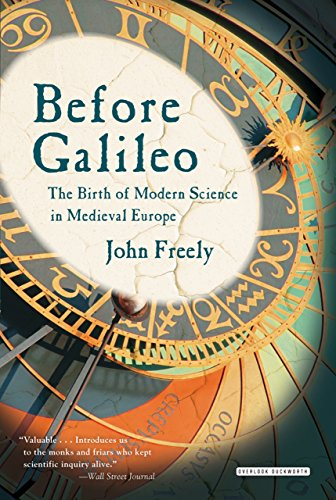 9781468306996: Before Galileo: The Birth of Modern Science in Medieval Europe