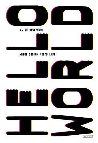 9781468308068: Hello World: Where Design Meets Life