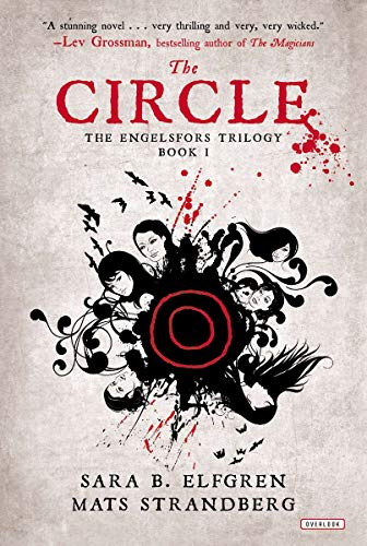 9781468308198: The Circle: Book I (The Engelsfors Trilogy)