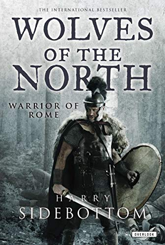 9781468308204: Wolves of the North: Warrior of Rome: Book 5