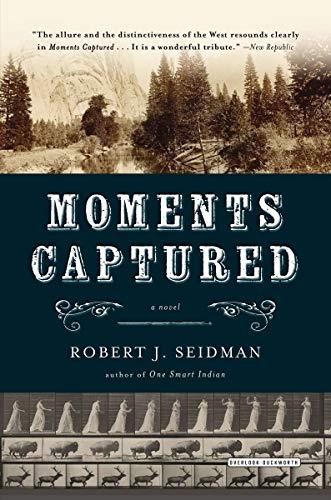 9781468308389: Moments Captured: A Novel