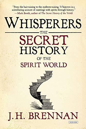 9781468308860: Whisperers: The Secret History of the Spirit World