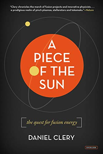 9781468308891: A Piece of the Sun: The Quest for Fusion Energy