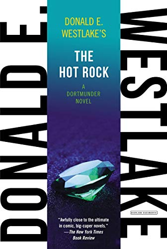 9781468309126: The Hot Rock: A Dortmunder Novel