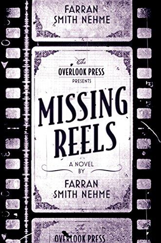 Missing Reels: Nehme, Farran Smith