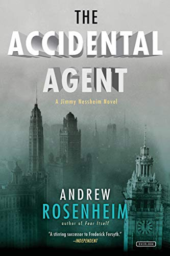 9781468309355: The Accidental Agent: A Jimmy Nessheim Novel