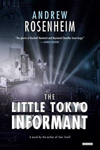9781468309423: The Little Tokyo Informant: A Novel