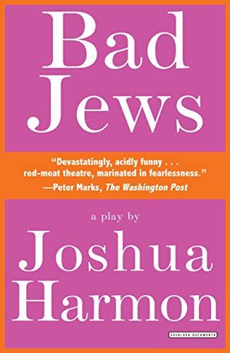 9781468309508: Bad Jews: A Play