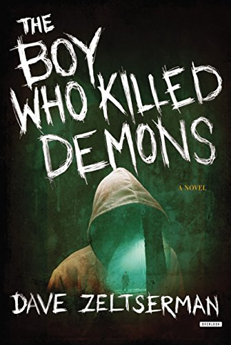 9781468309607: The Boy Who Killed Demons