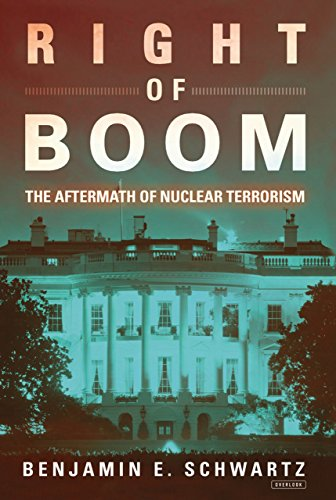 9781468309942: Right of Boom: The Aftermath of Nuclear Terrorism