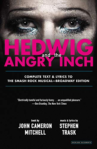 9781468310023: Hedwig and the Angry Inch: Broadway Edition