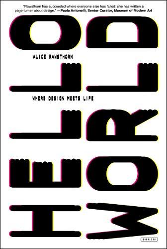 9781468310054: Hello World. Where Design Meets Life