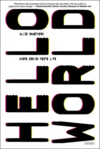 9781468310054: Hello World: Where Design Meets Life