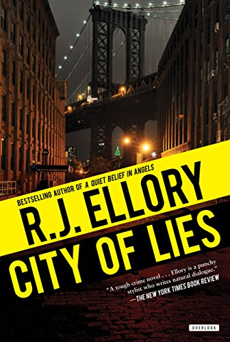 City of Lies: A Thriller: Ellory, R. J.