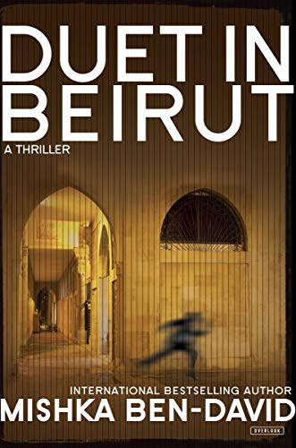 9781468310207: Duet in Beirut: A Thriller