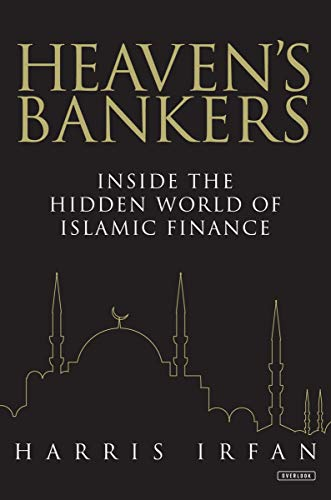 9781468310474: Heaven's Bankers: Inside the Hidden World of Islamic Finance