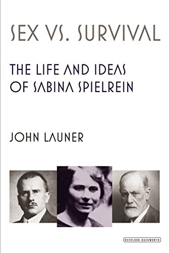 Sex vs. Survival: The Life and Ideas: Launer, John.