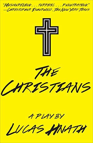 9781468310832: The Christians: A Play