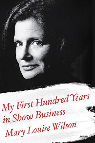 9781468310856: My First Hundred Years in Show Business: A Memoir