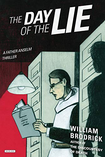 9781468311167: The Day of the Lie: A Father Anselm Thriller (Father Anselm Thrillers)