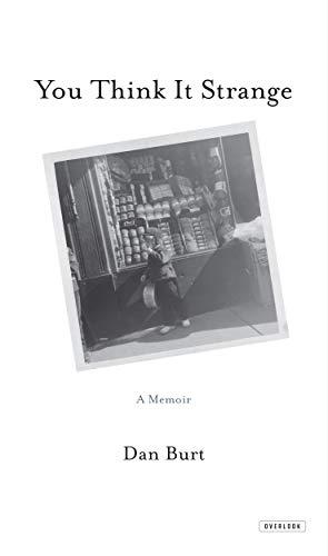 9781468311259: You Think it Strange: A Memoir