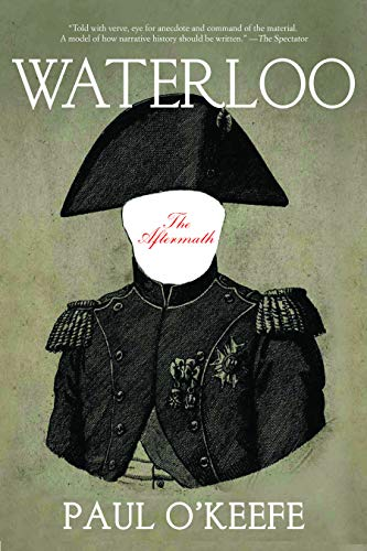 9781468311303: Waterloo: The Aftermath