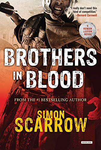 9781468311341: Brothers in Blood: A Roman Legion Novel