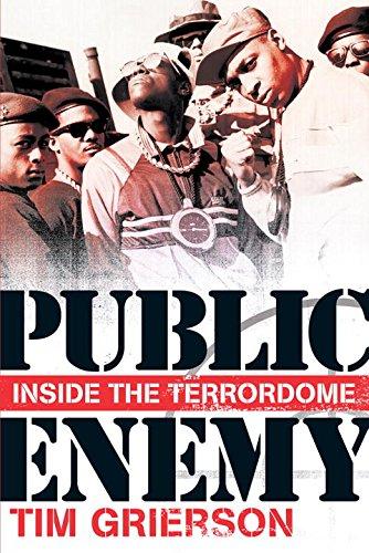 Public Enemy: Inside the Terrordome: Grierson, Tim