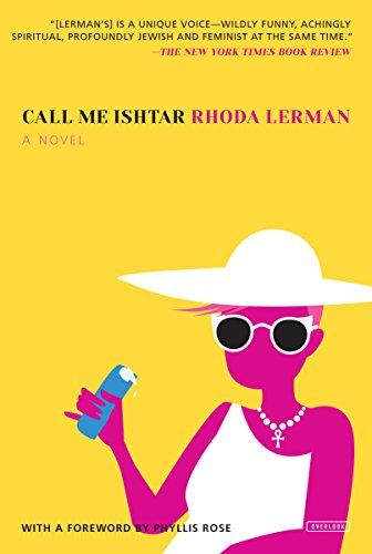 Call Me Ishtar: A Novel: Rhoda Lerman