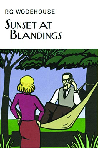 Sunset at Blandings by P G Wodehouse: P.G. Wodehouse