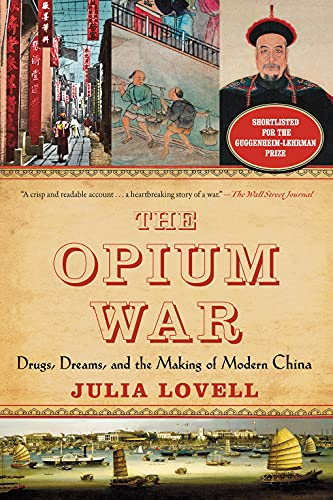 9781468311730: The Opium War: Drugs, Dreams, and the Making of Modern China