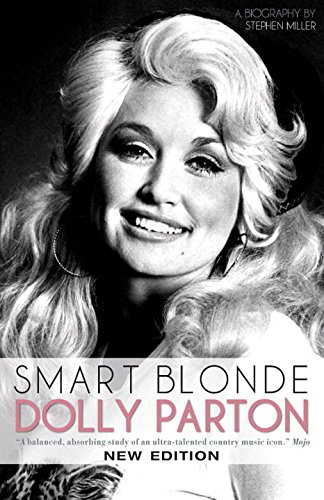 9781468312126: Smart Blonde: Dolly Parton: A Biography