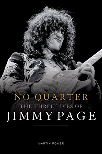 9781468312140: No Quarter: The Three Lives of Jimmy Page