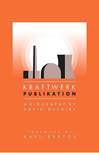 9781468312225: Kraftwerk: Publikation, A Biography