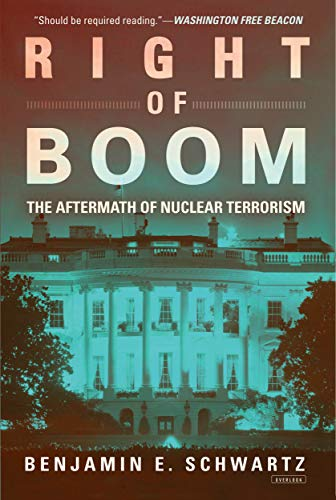9781468312546: Right of Boom: The Aftermath of Nuclear Terrorism