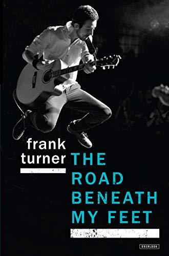 The Road Beneath My Feet: Frank, Jr. Turner