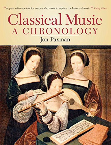 9781468312720: Classical Music: A Chronology