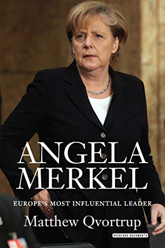 9781468313161: Angela Merkel: Europe's Most Influential Leader